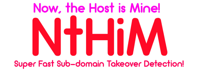 NtHiM – Super Fast Sub-domain Takeover Detection