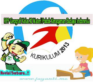 RPP Geografi Kelas XI Materi Pokok Keragaman Budaya Indonesia