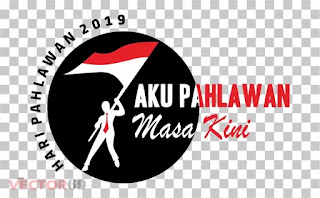 Logo Hari Pahlawan 2019: Aku Pahlawan Masa Kini - Download Vector File PNG (Portable Network Graphics)