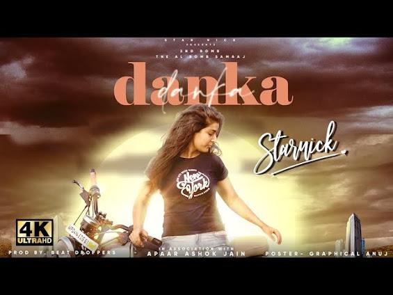 DANKA SONG LYRICS | StarNick | Prod. Beat Droppers Lyrics Planet