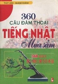 360 Câu Đàm Thoại Tiếng Nhật Mua Sắm - Thùy Linh, Quang Khánh