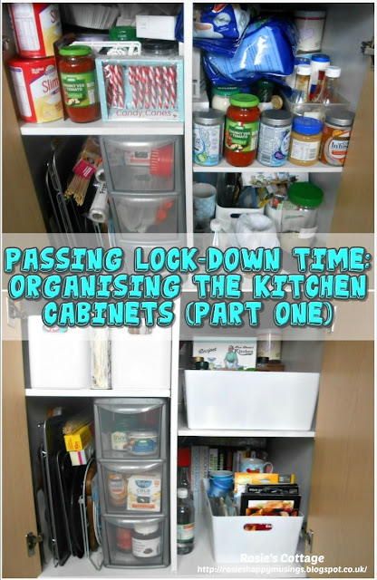 Passing COVID19 lock-down time: Organising the kitchen cabinets (part one)