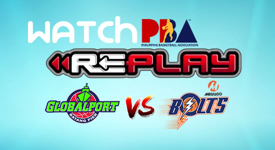 Video List: GlobalPort vs Meralco game replay January 28, 2018 PBA Philippine Cup