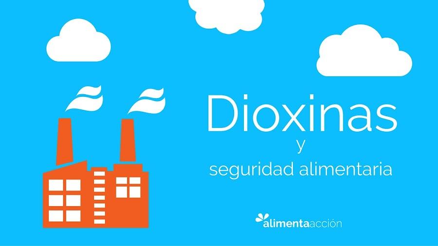 dioxinas y dieta, dioxinas y alimentación, dioxinas y cáncer