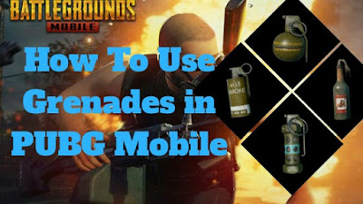 Grenades in PUBG Mobile