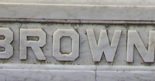 Tombstone Tuesday: Brown, Period.