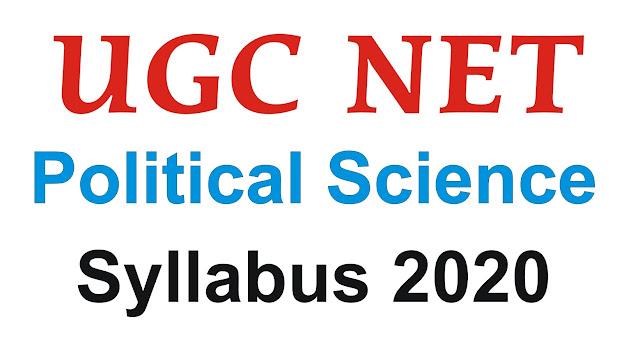 UGC NET political science syllabus 2020; ugc net political science; ugc net notes for political science