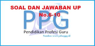 Soal dan Jawaban UP PPG 2