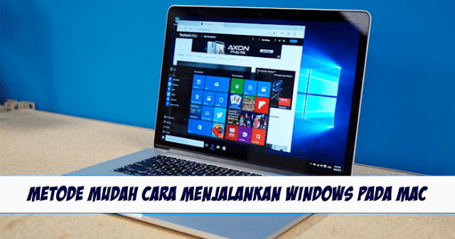 Cara Terbaik Untuk Menjalankan Windows Di Mac Simpel dan Mudah