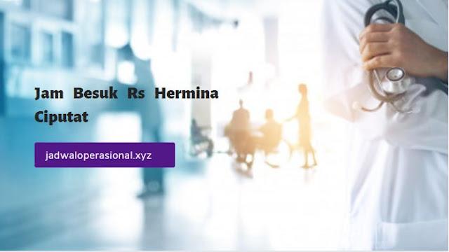 Jam Besuk Pasien RS Hermina Ciputat