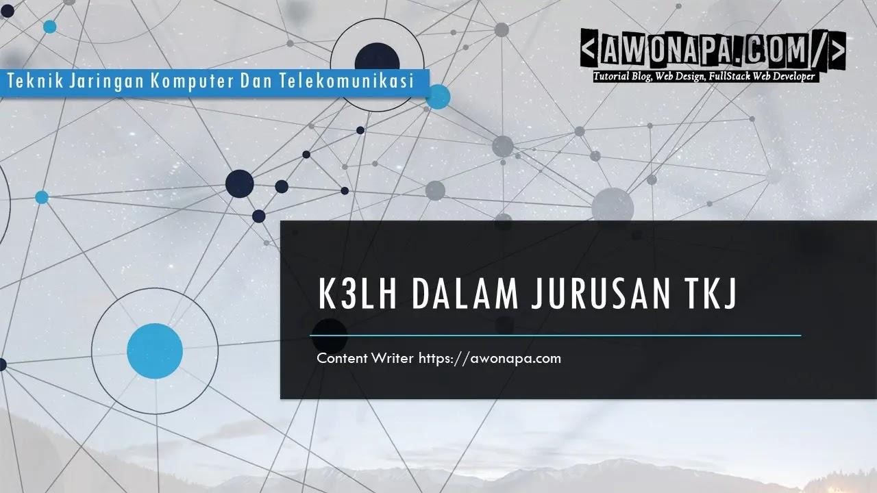 K3LH Dalam Jurusan TKJ