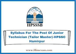 Syllabus For The Post Of Junior Technician (Tailor Master)-HPSSC Hamirpur