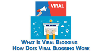 What Is Viral Blogging