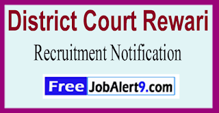 District Court Rewari Recruitment Notification 2017  Last Date 19-06-2017