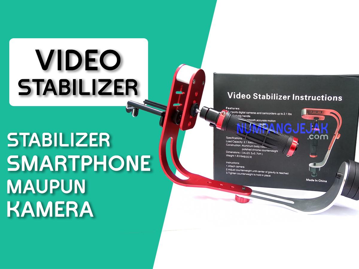 Review Stabilizer Video untuk Smartphone atau Kamera