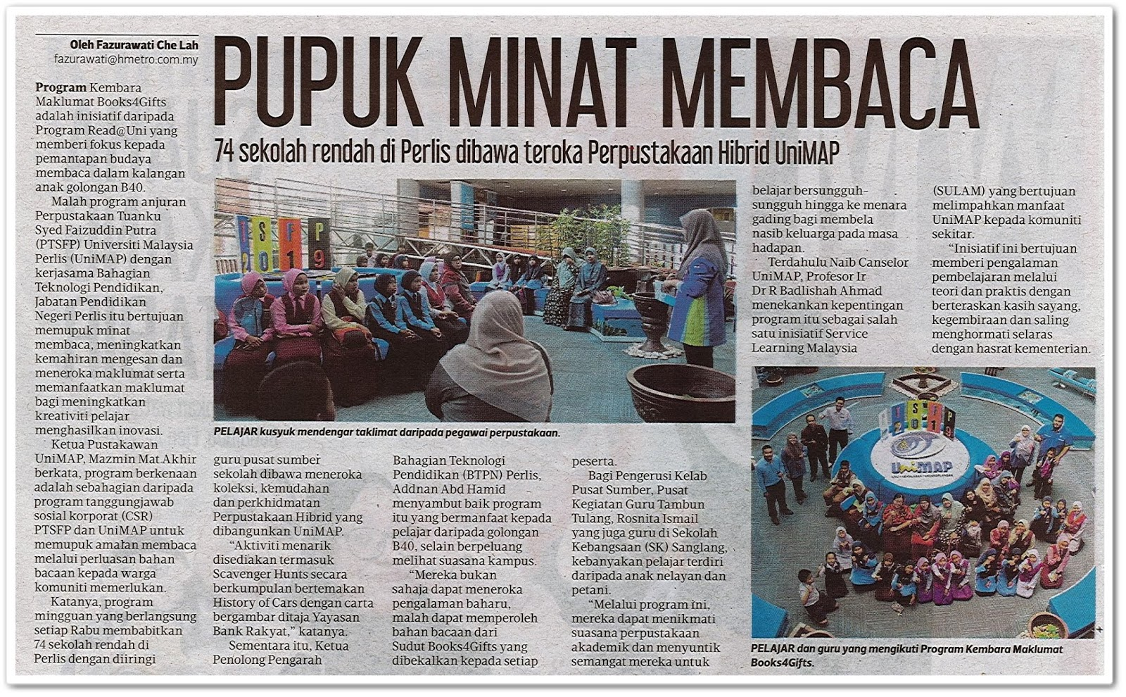 Pupuk minat membaca ; 74 sekolah rendah di Perlis dibawa teroka Perpustakaan Hibrid UniMAP - Keratan akhbar Harian Metro 23 September 2019