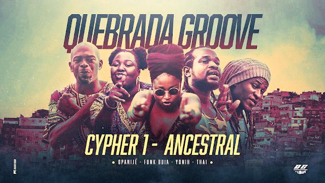 Em tempos de reflexão, Quebrada Groove apresenta 'Cypher 1 - Ancestral', uma viagem ao mundo negro.