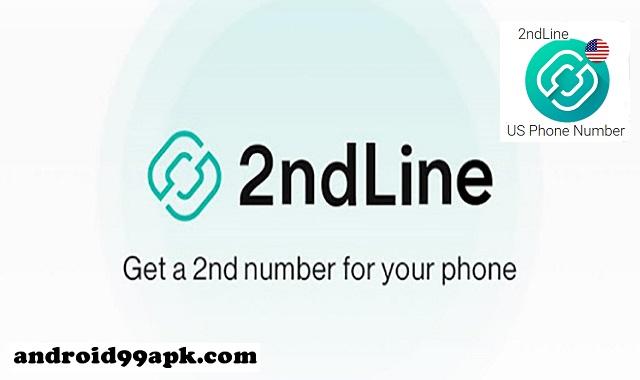 تطبيق 2ndLine – US Phone Number v20.31.0.2 للحصول على رقم امريكي كامل بحجم 82 ميجابايت للأندرويد