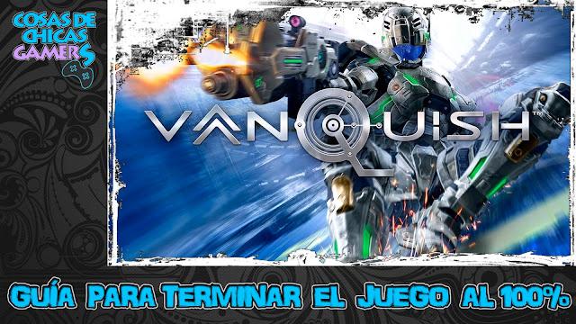 Guía Vanquish Remaster para completar el juego al 100%