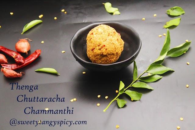 Thenga Chuttaraha Chammanthi - How To Make Chutney With Smoked Coconut