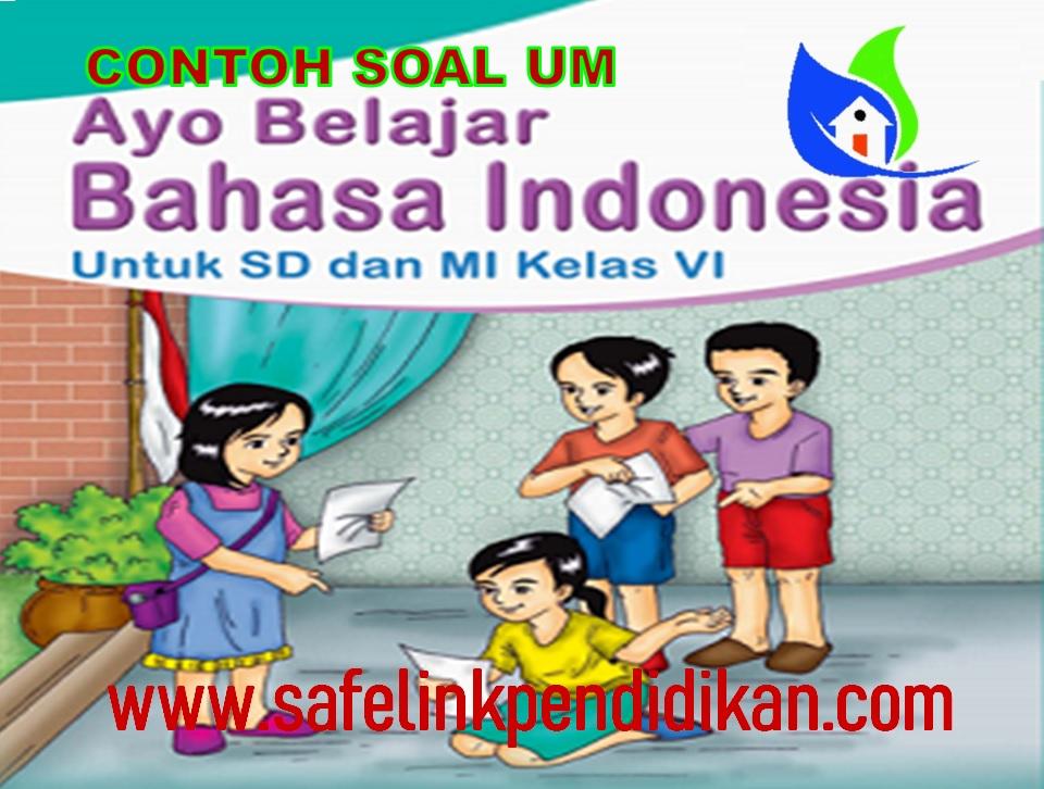 Soal UM Bahasa Indonesia MI