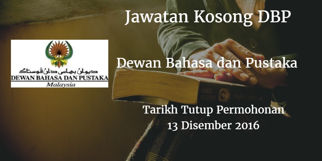 Jawatan Kosong DBP 13 Disember 2016