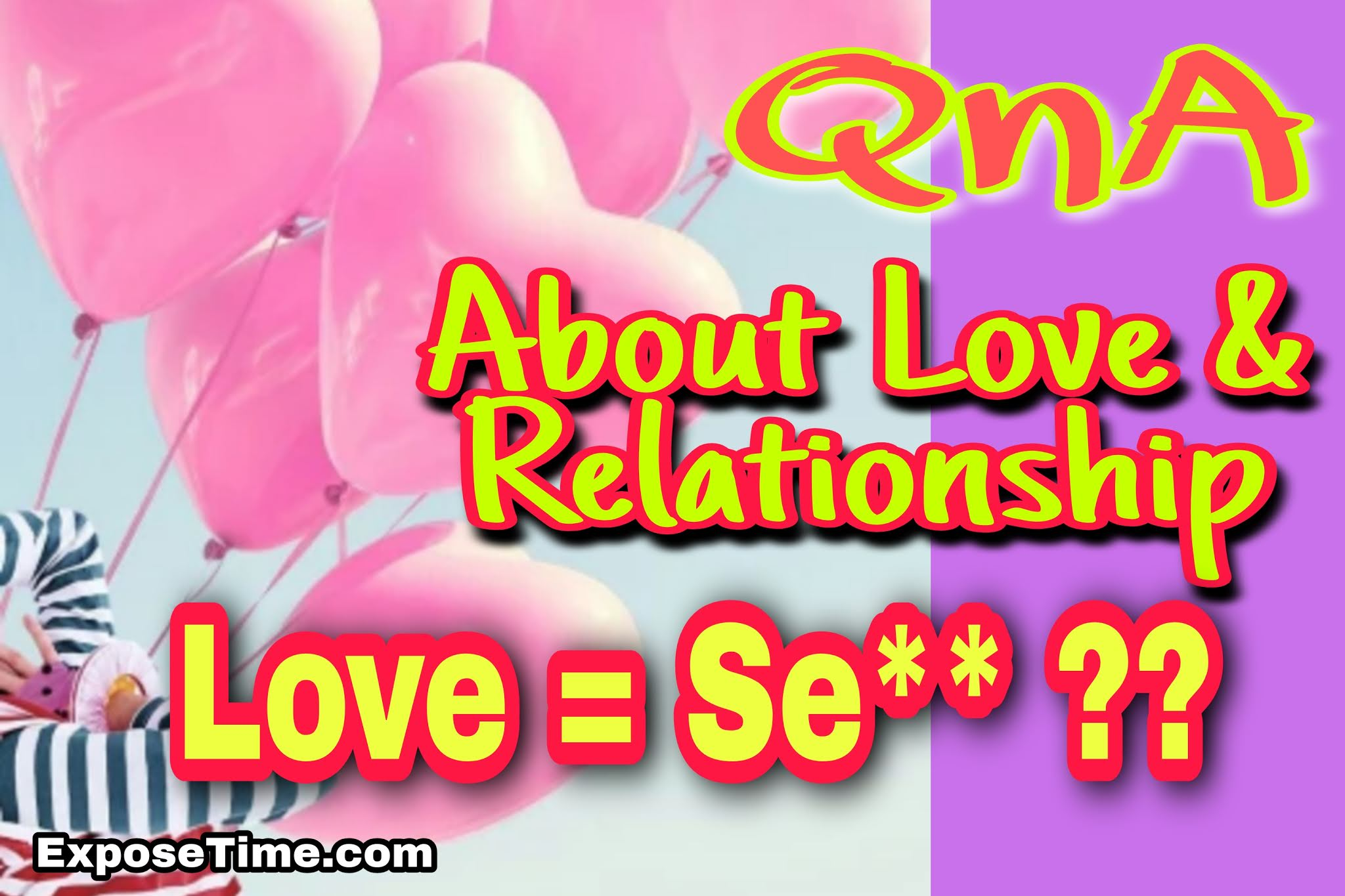 qna-about-love-and-relationship-love-tips-special
