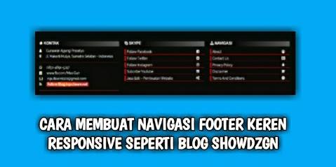 Cara Membuat Navigasi Footer Keren Responsive Seperti Blog Showdzgn