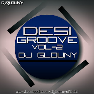 Download-Desi-Groove-2-DJ-Glouny