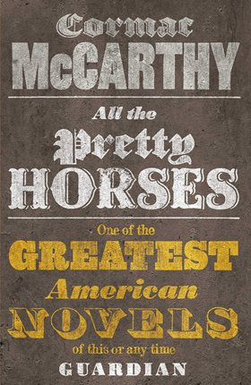 Book cover for Cormac McCarthy's All The Pretty Horses in the South Manchester, Chorlton, and Didsbury book group