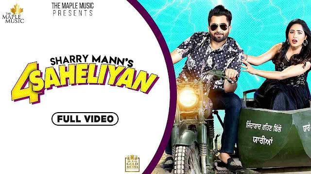 4 Saheliyan song Lyrics - Sharry Mann