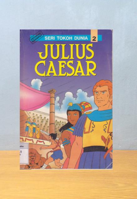 Seri Tokoh Dunia: Julius Caesar