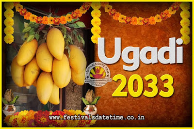 2033 Ugadi New Year Date and Time, 2033 Ugadi Calendar