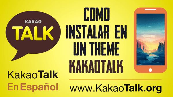 Como instalar un Theme en KakaoTalk