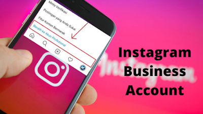 Panduan Cara Membuat Akun Instagram Bisnis Lengkap