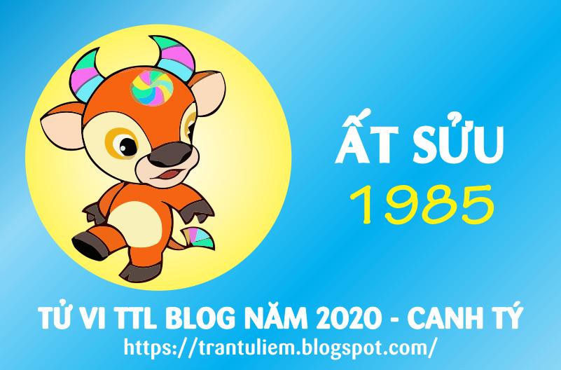 TỬ VI TUỔI ẤT SửU 1985 NĂM 2020 ( Canh Tý )
