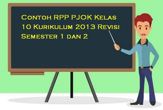 Contoh RPP PJOK Kelas 10 Kurikulum 2013 Revisi Semester 1 dan 2