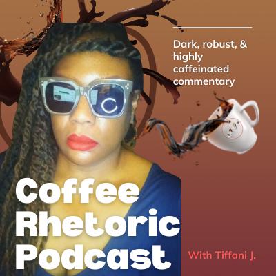 Coffee Rhetoric Podcast