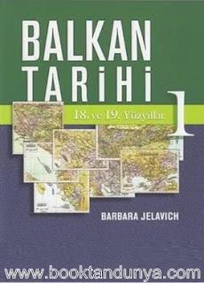 Barbara Jelavich  - Balkan Tarihi - 1. Cilt