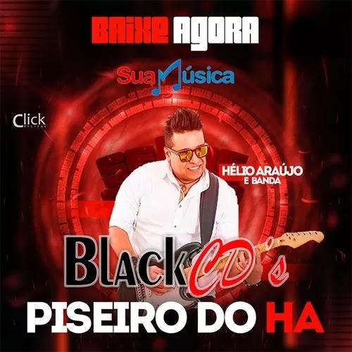 Hélio Araújo e Banda - Piseiro do HA - Novembro - 2019