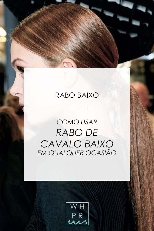 RABO BAIXO | COMO USAR RABO DE CAVALO EM QUALQUER OCASIÃO