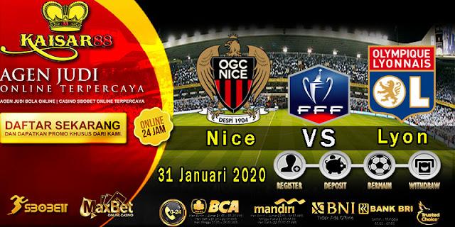 Prediksi Bola Terpercaya Liga France Cup Nice vs Lyon 31 Januari 2020