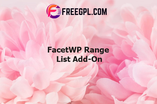 FacetWP Range List Add-On Nulled Download Free
