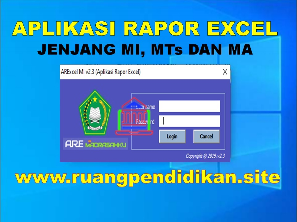 Aplikasi Rapor Excel Jenjang MI, MTs Dan MA