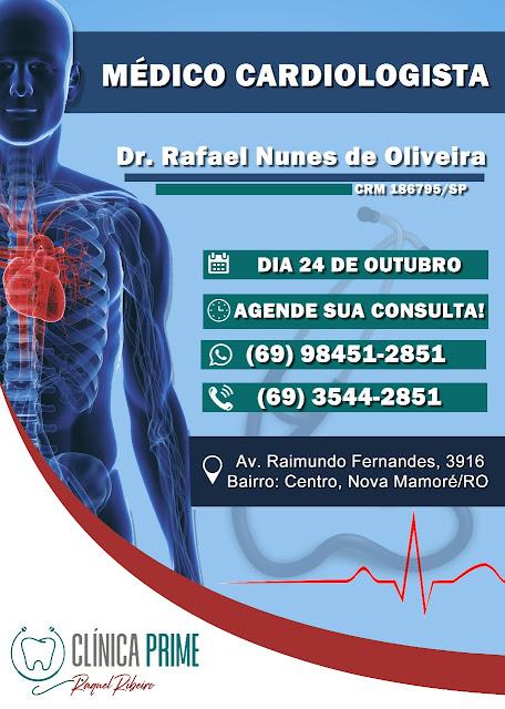 MÉDICO CARDIOLOGISTA DR° RAFAEL NUNES DE OLIVEIRA ATENDERÁ EM NOVA MAMORÉ, DIA 24 DE OUTUBRO