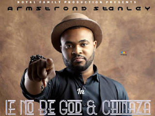 DOWNLOAD MP3 : Armstrong Stanley - If No Be God