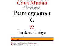 """Download Ebook """"Cara Mudah Mempelajari Pemrograman C oleh I Made Joni Budi Raharjo"""""""