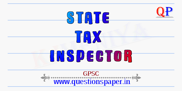 GPSC State Tax Inspector (STI) (Advt. No. 109/2019-20) Question Paper (07-03-2021)