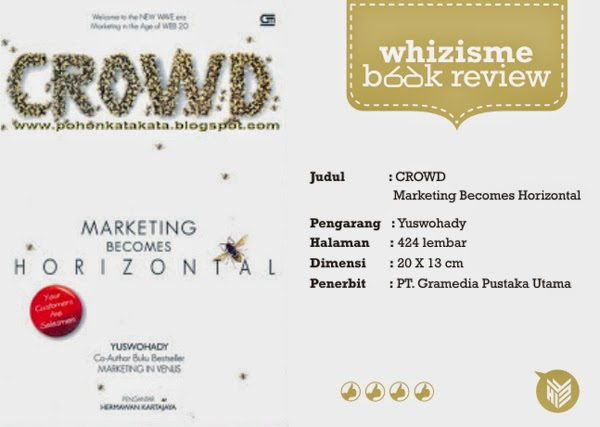 [DESIGN AND CREATIVITY] buku crowd yuswohady, Yuswohadi, Marketeer, marketing, socmed, review buku