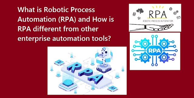 What is Robotic Process Automation RPA and how it works?